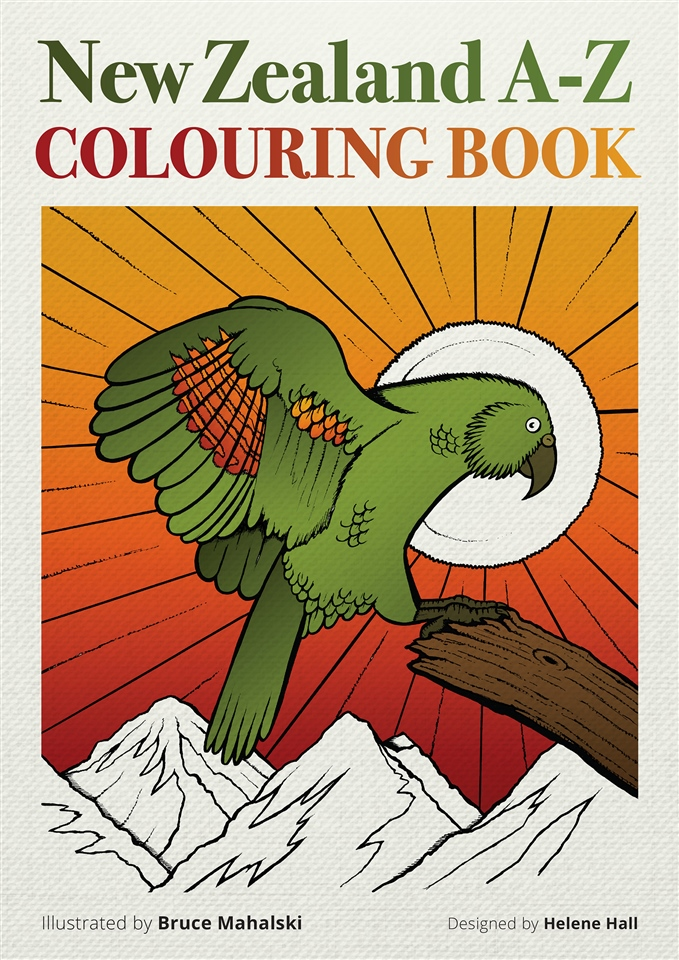 New Zealand A-Z Colouring Book by Helene Hall and Bruce Mahalski (2016)